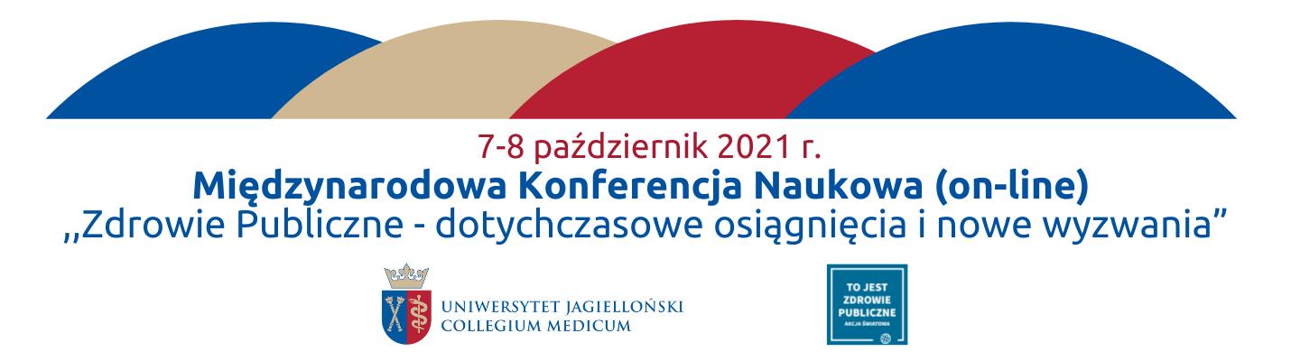 Międzynarodowa Konferencja Naukowa. Zdrowie Publiczne - dotychczasowe osiągnięcia i nowe wyzwania